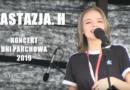 Anastazja H. Koncert Parchów 2019